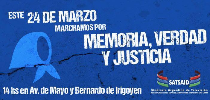 Este 24 de marzo los convocamos a marchar por la Memoria, Verdad y Justicia.