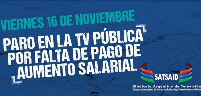 La TV Pública va al paro por falta de pago del aumento salarial
