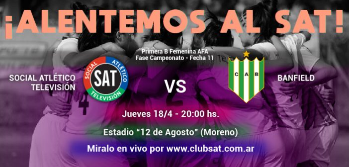 ¡Alentá al SAT vs. Banfield!