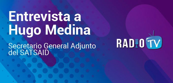 Entrevista a Hugo Medina sobre el Plenario de Secretarios Generales