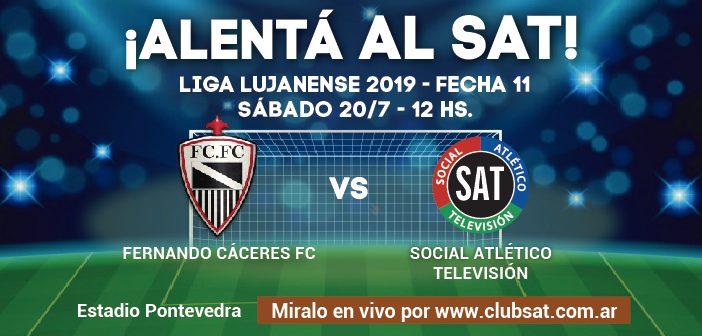 ¡ALENTÁ AL SAT VS. FERNANDO CÁCERES FC!