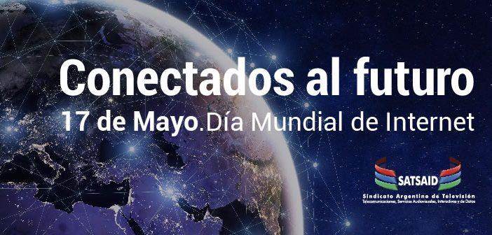 17 de Mayo. Día Mundial de Internet