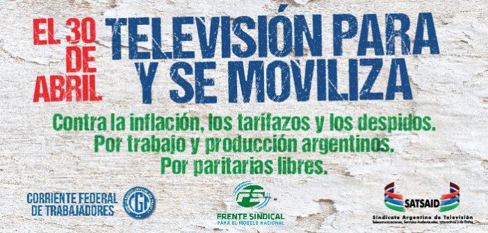 EL 30 DE ABRIL, TELEVISIÓN PARA Y SE MOVILIZA.