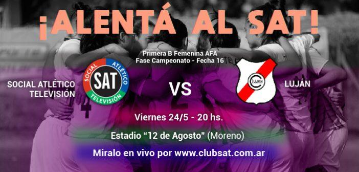 ¡ALENTÁ AL SAT VS. CLUB LUJÁN!