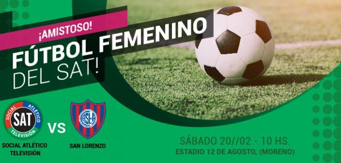 EL EQUIPO FEMENINO DEL SAT JUEGA CONTRA SAN LORENZO